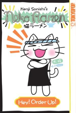 Neko Ramen, Vol. 1: Hey! Order Up!