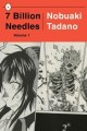 7 Billion Needles, Vols. 1-2