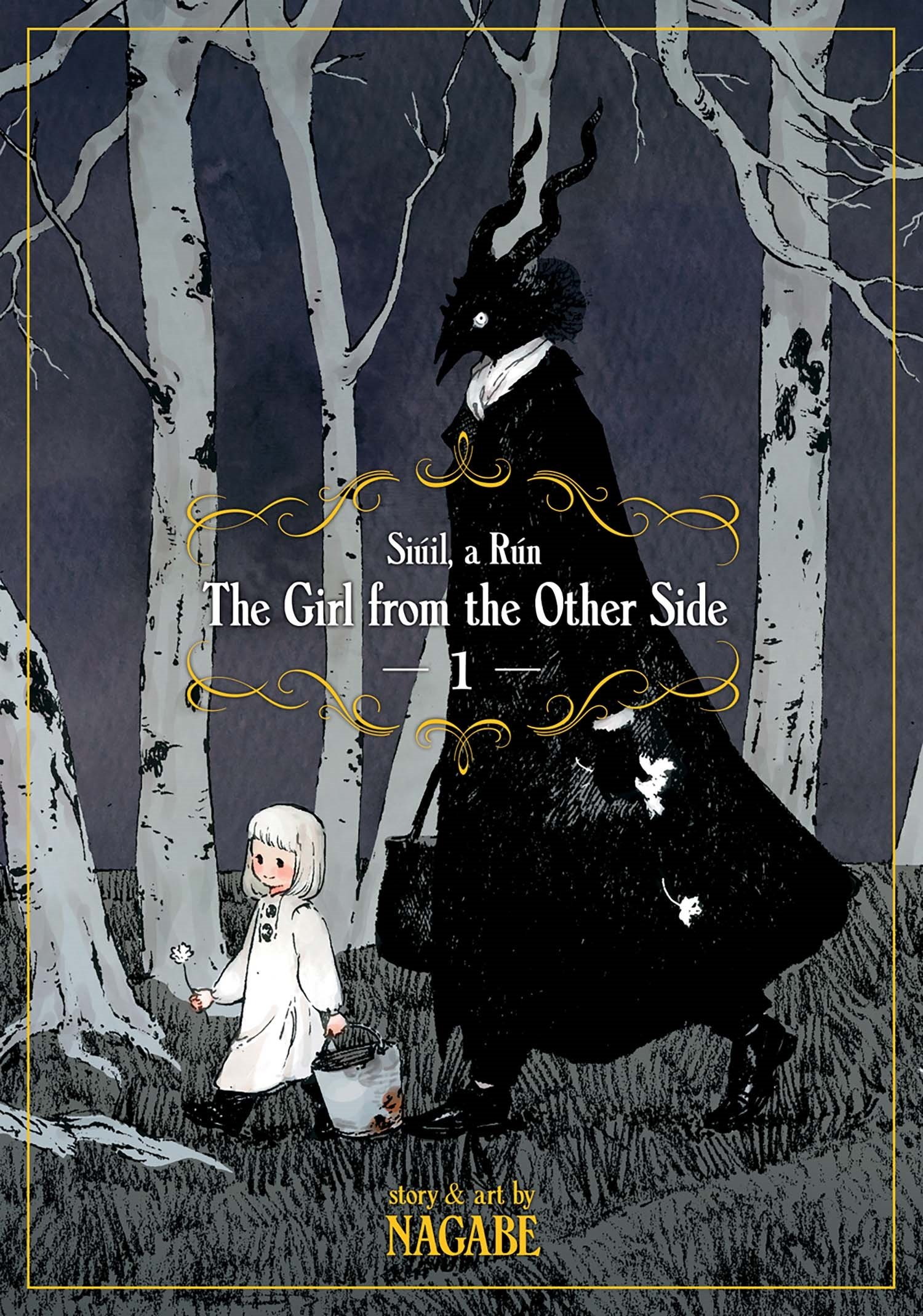 The Girl From the Other Side: Siúil, a Rún, Vol. 1