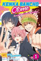 Kenka Bancho Otome: Love's Battle Royale, Vol. 1