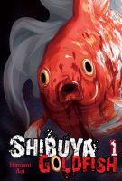 Shibuya Goldfish, Vol. 1